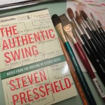 Steven Pressfield's Newest Book, The Authentic Swing